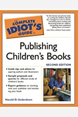 Complete Idiot's Guide to Publishing Children's Books, Second Edition, The Paperback