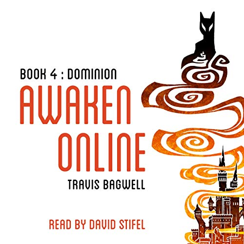 Awaken Online: Dominion                   By:                                                                                                                                 Travis Bagwell                               Narrated by:                                                                                                                                 David Stifel                      Length: 27 hrs and 46 mins     1,165 ratings     Overall 4.8
