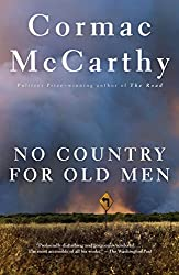Books Set in Texas: No Country for Old Men by Cormac McCarthy. texas books, texas novels, texas literature, texas fiction, texas authors, best books set in texas, popular books set in texas, texas reads, books about texas, texas reading challenge, texas reading list, texas travel, texas history, texas travel books, texas books to read, novels set in texas, books to read about texas, dallas books, houston books, san antonio books, austin books