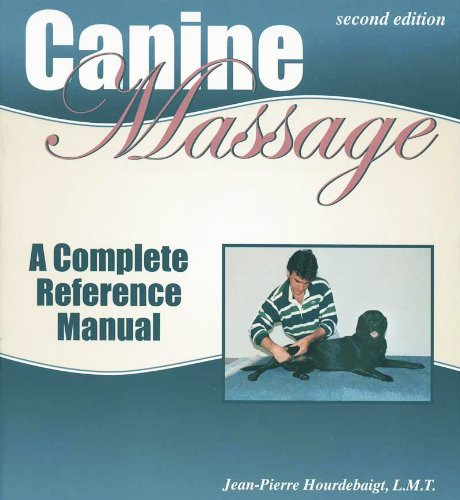 Canine Massage: A Complete Reference Manual (English Edition)