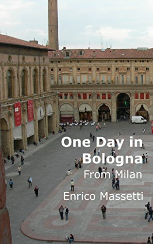 One Day in Bologna From Milan (English Edition)