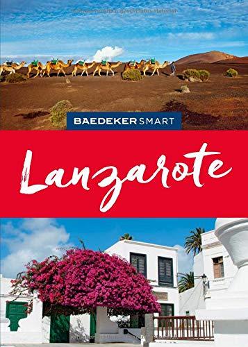 Baedeker SMART Reiseführer Lanzarote: Perfekte Tage auf der Feuerinsel