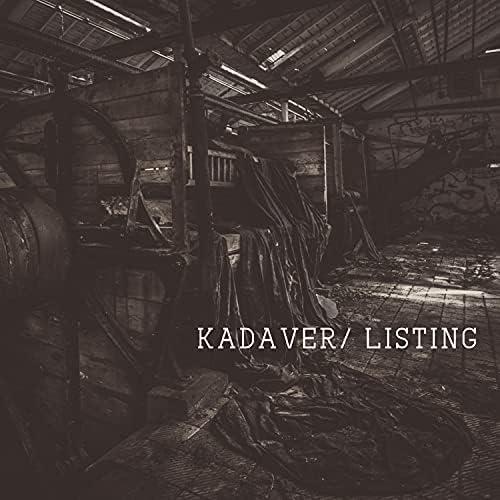 Kadaver/Listing