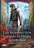 Cazadores de sombras. Los manuscritos rojos de la magia: Cazadores de sombras. Las Maldiciones Ancestrales 1
