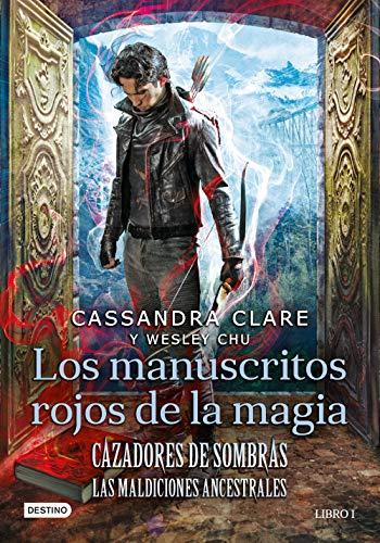 Los manuscritos rojos de la magia: Cazadores de sombras. Las Maldiciones Ancestrales 1 (La Isla del Tiempo Plus)