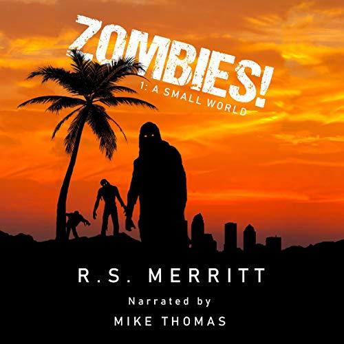Zombies! Audiobook By R. S. Merritt cover art