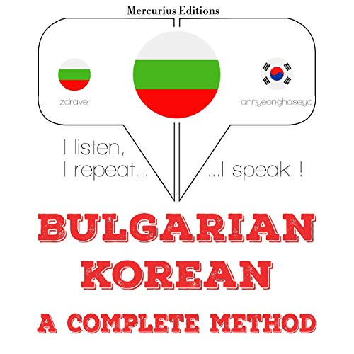 Bulgarian - Korean. A complete method cover art
