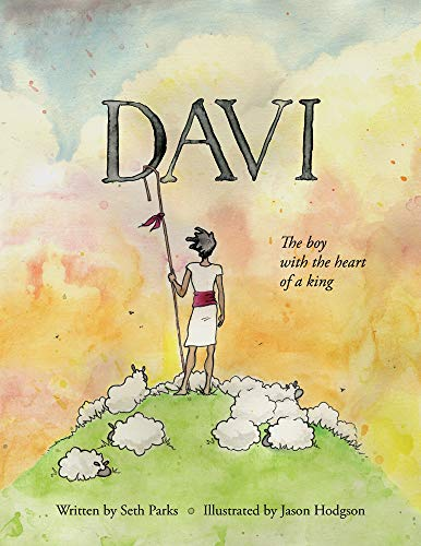 Davi: The boy with the heart of a king (English Edition)
