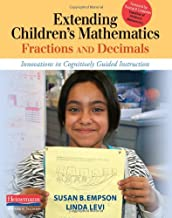 Extending Children`s Mathematics: Fractions & Decimals: Innovations In Cognitively Guided Instruction