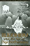 Buddhism and the Art of Psychotherapy (Carolyn and Ernest Fay Series in Analytical Psychology)