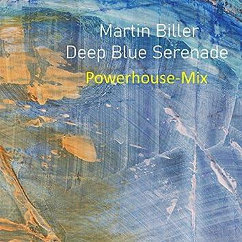 Deep Blue Serenade (Powerhouse Mix)