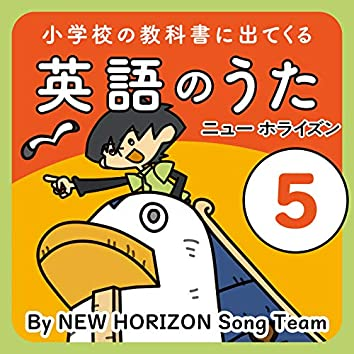 English Songs from elementary school textbooks 5 NEW HORIZON