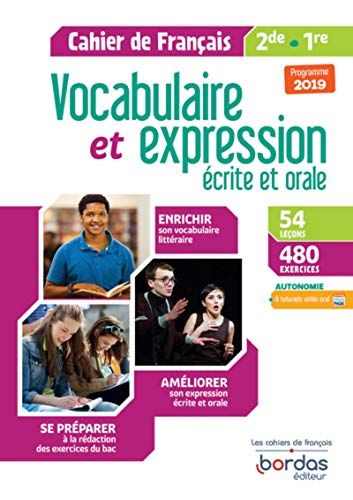 Vocabulaire et expression écrite et orale 2de-1re