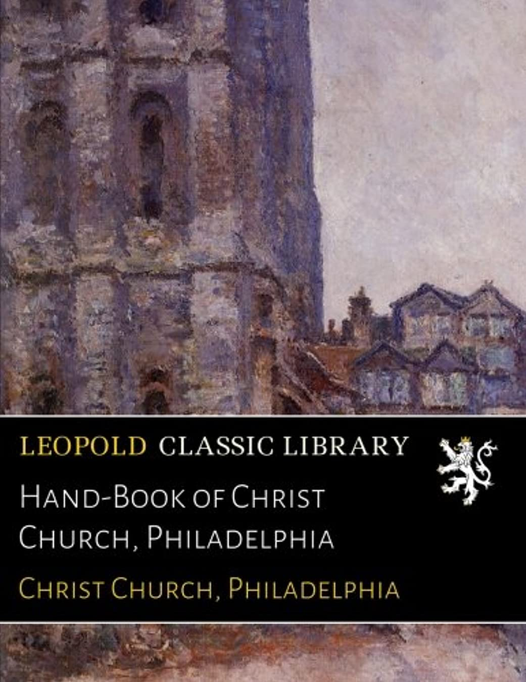 砂漠バットボランティアHand-Book of Christ Church, Philadelphia