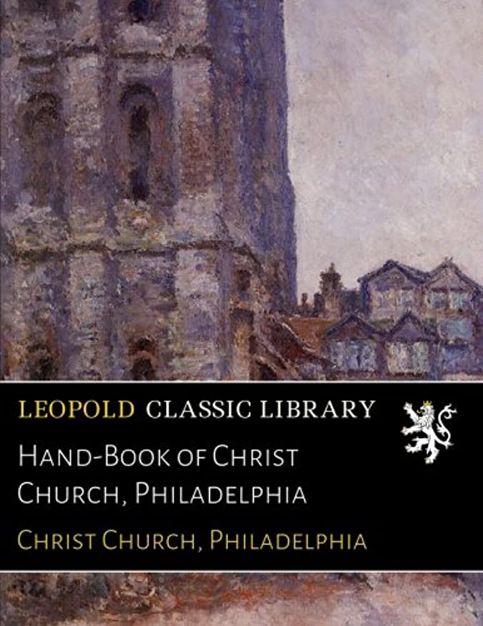 馬鹿操作可能リフレッシュHand-Book of Christ Church, Philadelphia