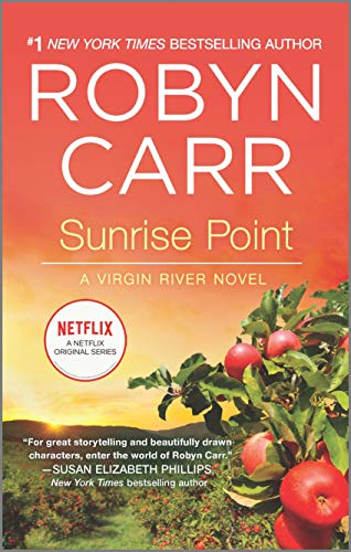 Sunrise Point (A Virgin River Novel, 17)
