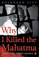 Why I Killed the Mahatma