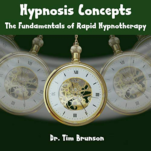 Hypnosis Concepts: The Fundamentals of Rapid Hypnotherapy Titelbild
