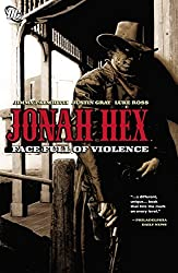 Jonah Hex by Jimmy Palmiotti and Justin Gray