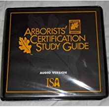 Arborists' Certification Study Guide: Audio Version