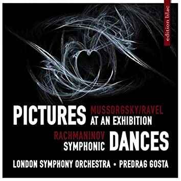 Mussorgsky / Ravel: Pictures at an Exhibition & Rachmaninov: Symphonic Dances