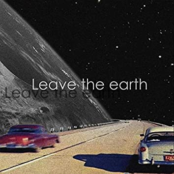 Leave The Earth (with dragumiiilo)