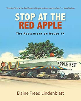 Stop at the Red Apple  The Restaurant on Route 17  Excelsior Editions