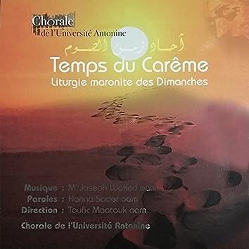 Temps du Carême - Liturgie maronite des Dimanches
