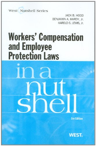 Workers Compensation and Employee Protection Laws in a Nutshell (Nutshells)