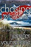 Chasing Whispers: Women's Fiction Romantic Suspense (The Honeysuckle Island Series Book 1)