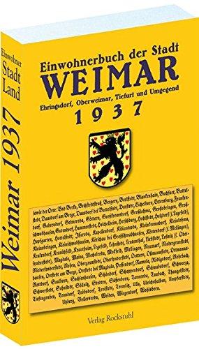 Einwohnerbuch Stadt und Land Weimar 1937: Mit Ehringsdorf, Oberweimar, Tiefurt und Umgegend