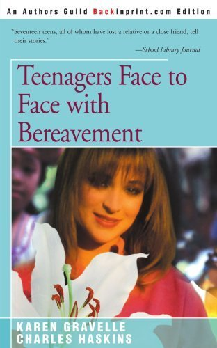 Teenagers Face to Face with Bereavement by Karen Gravelle (2000-12-29)