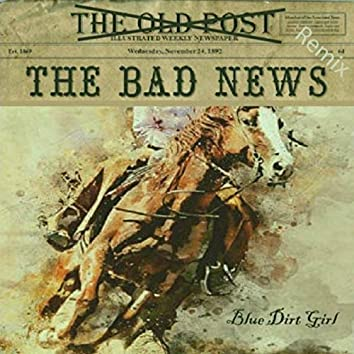 The Bad News (Remix)