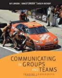 Communicating in Groups and Teams: Sharing Leadership by Lumsden, Gay Published by Cengage Learning 5th (fifth) edition (2009) Paperback