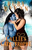 Callie's Catastrophe: A SciFi Alien Romance (Icehome Book 9)