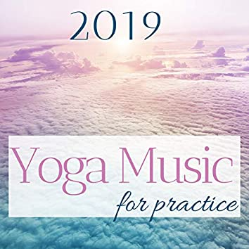 Yoga Music for Practice 2019
