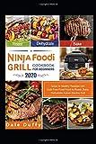 Ninja Foodi Grill Cookbook for Beginners 2020 (English Edition)