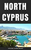 North Cyprus: Travel tips and what to expect