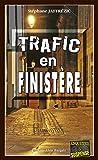 Trafic en Finistère: Les enquêtes de Maxime Moreau - Tome 14