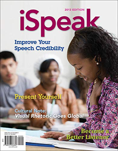 Compare Textbook Prices for iSpeak: Public Speaking for Contemporary Life 5 Edition ISBN 9780078036880 by Nelson, Paul,Titsworth, Scott,Pearson, Judy