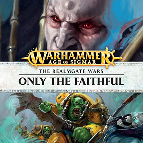 Only the Faithful     Age of Sigmar: Knights of Vengeance, Book 4              Autor:                                                                                                                                 David Guymer                               Sprecher:                                                                                                                                 Gareth Armstrong,                                                                                        John Banks,                                                                                        Ian Brooker,                   und andere                 Spieldauer: 1 Std. und 10 Min.     Noch nicht bewertet     Gesamt 0,0