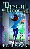 Through the Door (Door to Door Paranormal Mystery Book 2) (Kindle Edition)