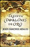 Treinta Doblones de Oro (Histórica)