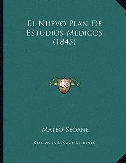 El Nuevo Plan De Estudios Medicos (1845)
