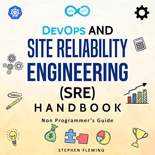 DevOps and Site Reliability Engineering (SRE) Handbook cover art