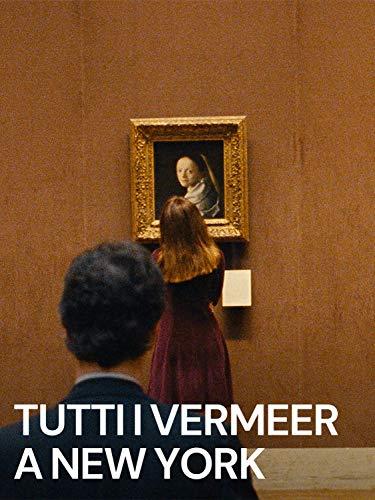 Tutti i Vermeer a New York