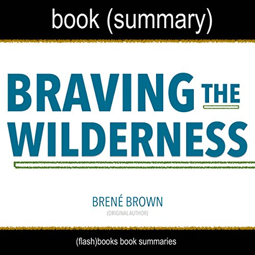 Summary of Braving the Wilderness by Brené Brown audiobook cover art