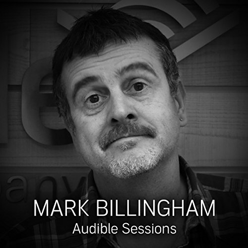 FREE: Audible Sessions with Mark Billingham     Exclusive interview              By:                                                                                                                                 Mark Billingham,                                                                                        Robin Morgan                               Narrated by:                                                                                                                                 Mark Billingham,                                                                                        Robin Morgan                      Length: 15 mins     20 ratings     Overall 4.3