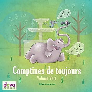 Comptines de toujours (Volume vert)
