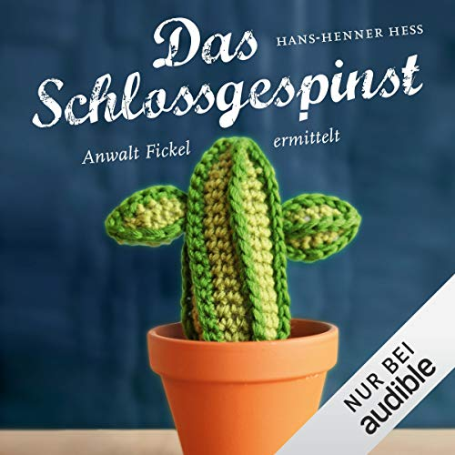 Das Schlossgespinst. Anwalt Fickel ermittelt     Anwalt Fickel 3              By:                                                                                                                                 Hans-Henner Hess                               Narrated by:                                                                                                                                 Martin Baltscheit                      Length: 8 hrs and 45 mins     Not rated yet     Overall 0.0